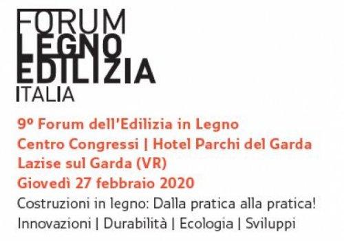 """9° Forum dell'Edilizia in Legno. """"Dalla pratica - alla pratica"""" - 27 febbraio 2020 a Lazise (VR)"""