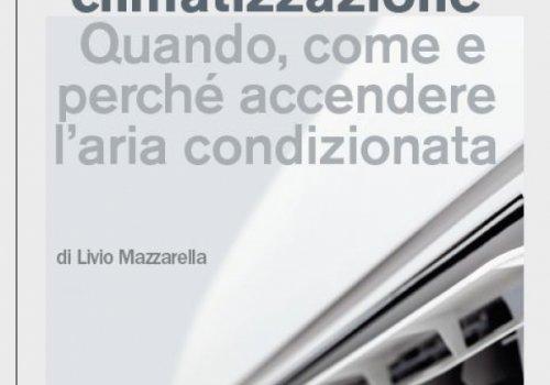 """Pubblicazione CNA Installazione impianti: """"Coronavirus e climatizzazione. Quando, come e perché accendere l'aria condizionata"""""""