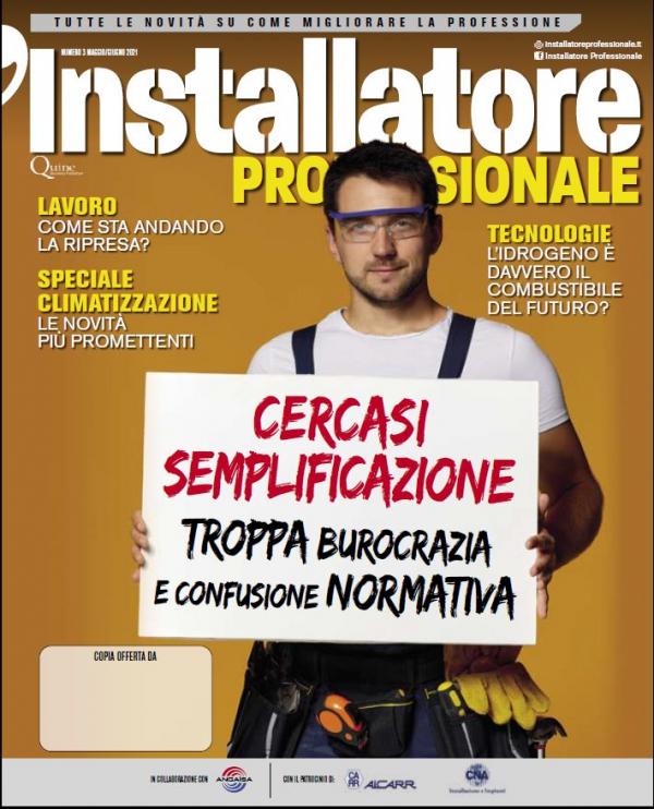 """CNA Installazione e Impianti. Scarica la rivista """"L'Installatore Professionale"""" 3/2021"""